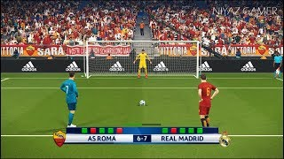 AS ROMA vs REAL MADRID | UEFA Champions League - UCL | Penalty Shootout | PES 2018 Gameplay PC