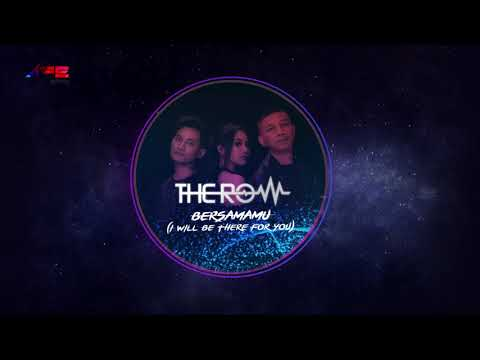 "the-row---bersamamu-""i-will-be-there-for-you""-(official-audio)"