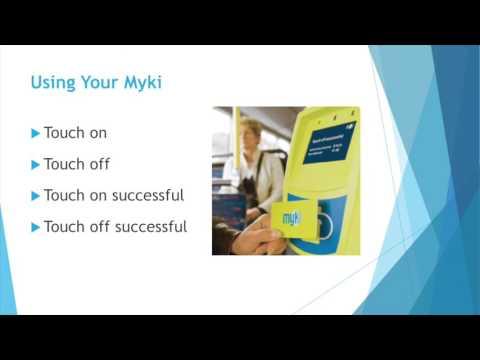 Using The Myki