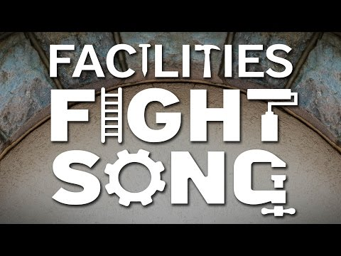 Facilities Fight Song