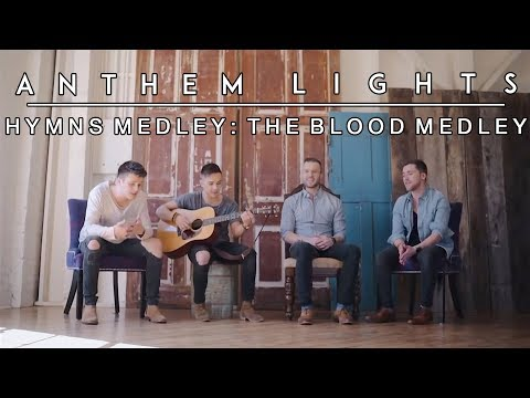 Hymns Medley: The Blood Medley  | Anthem Lights