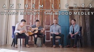 Gambar cover Hymns Medley: The Blood Medley  | Anthem Lights