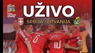 Srbija - Litvanija - UZIVO PRENOS (UEFA Liga Nacija)