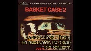 Joe Renzetti - I'm Pregnant, I'm Dead [Basket Case 2 OST] thumbnail