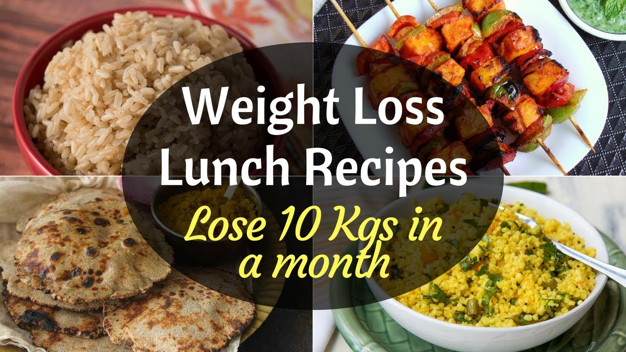 Indian Weight Loss Lunch Recipes How To Lose Weight Fast Indian Weight Loss Lunch Recipes