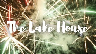 The Lake House || Summer 2018