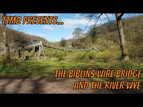 TTM2 Presents...The Biblins Wire Bridge and the River Wye