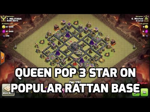 Clash of Clans - QUEEN POP on POPULAR MAXED RATTAN WAR BASE   MisterClash