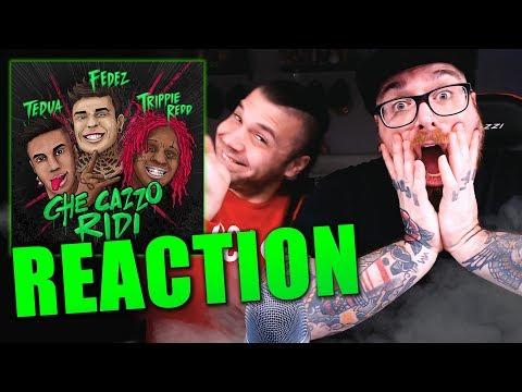 Fedez - Che CaCCIo Ridi Ft Tedua & Trippie Redd * REACTION 2019