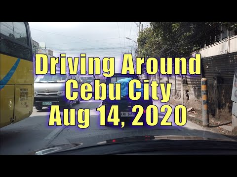Driving Around Cebu City Aug 14, 2020.