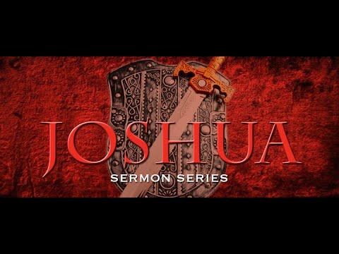 "Joshua Ch. 16 ""Finish the Fight"""