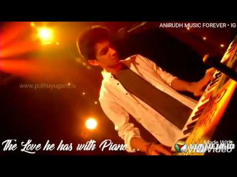 Anirudh's Love For Piano