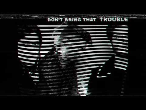 NEEDTOBREATHE  DT BRING THAT TROUBLE  Audio