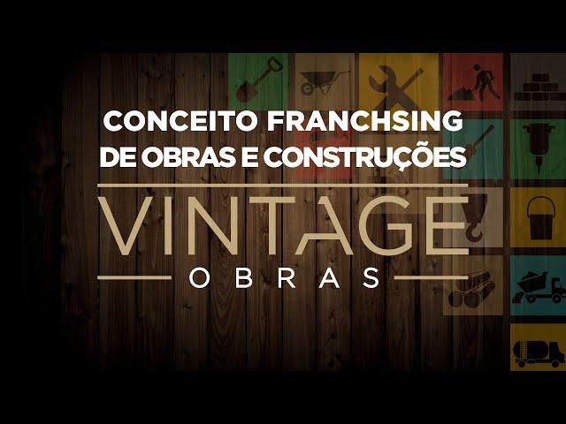 Franchising VINTAGE OBRAS