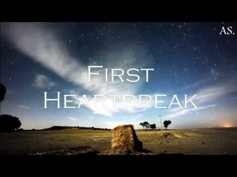 First Heartbreak (Lyrics)
