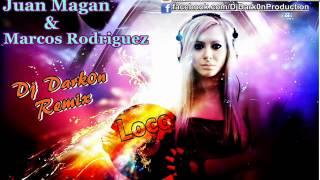 Juan Magan & Marcos Rodriguez - Loco ( Dj Dark0n Remix )