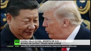China Sells $3 Billion of US Debt as Trade War Surges