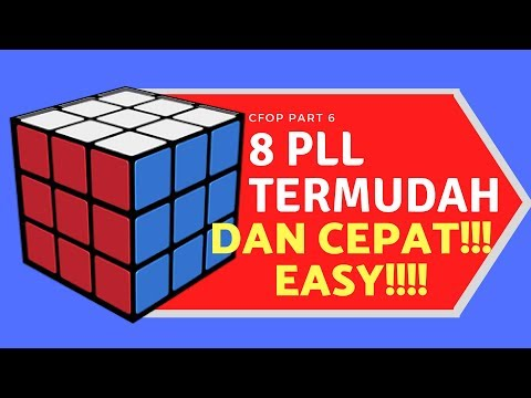 PART 6 : BELAJAR 8 PLL PALING MUDAH