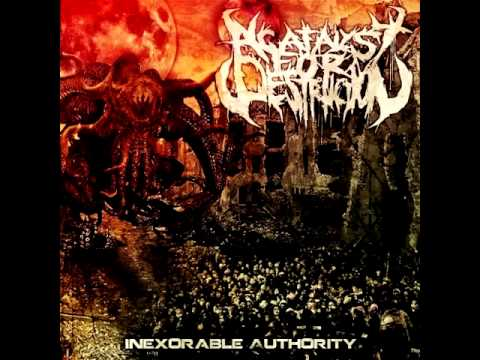 A Catalyst For Destruction - Inexorable Authority (2012) FULL ALBUM