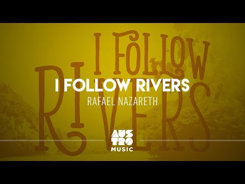 Rafael Nazareth - I Follow Rivers (Original Mix)