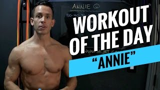 ANNIE CrossFit Workout Workout Of The Day