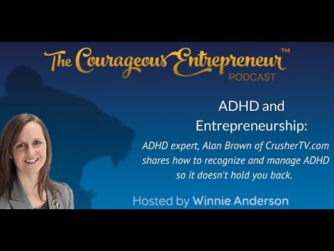 Managing ADHD and Entrepreneurship