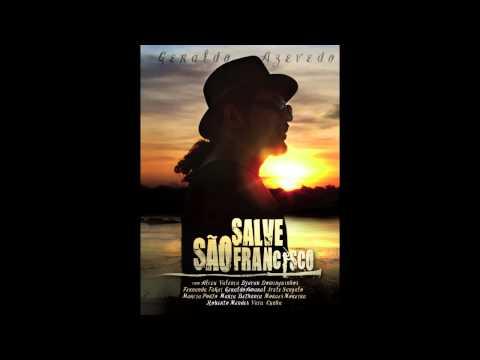 Geraldo Azevedo: São Francisco Help | Salve São Francisco (áudio oficial)