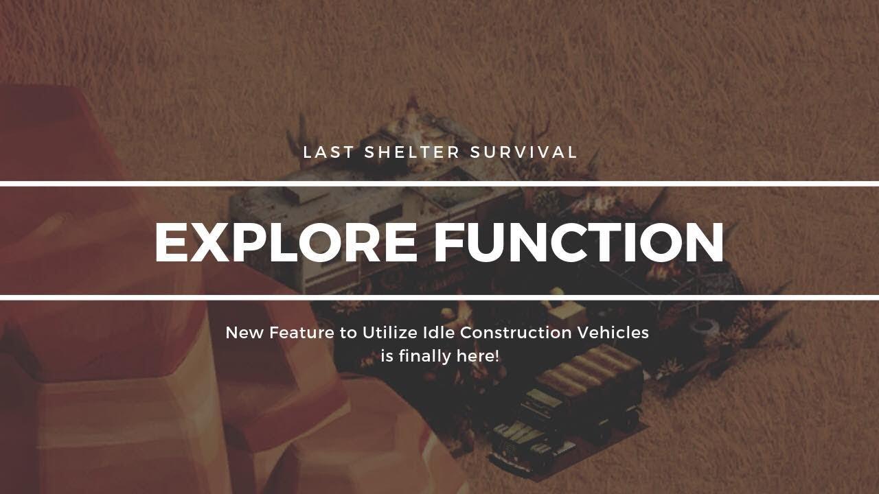 New Explore Function - Last Shelter Survival : LightTube
