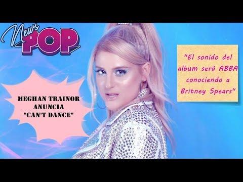 Meghan Trainor anuncia Can † t Dance