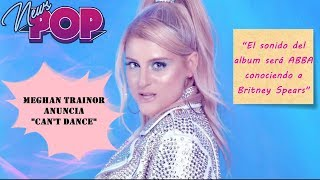 Meghan Trainor anuncia Can't Dance Video