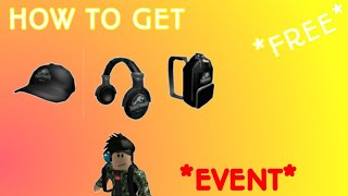 HOW TO GET FREE HEADPHONES,HAT AND BACKPACK IN ROBLOX *Jurassic world event*