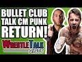 ROH Backstage FIGHT! Bullet Club Talk CM Punk Wrestling RETURN!   WrestleTalk News Apr. 2018