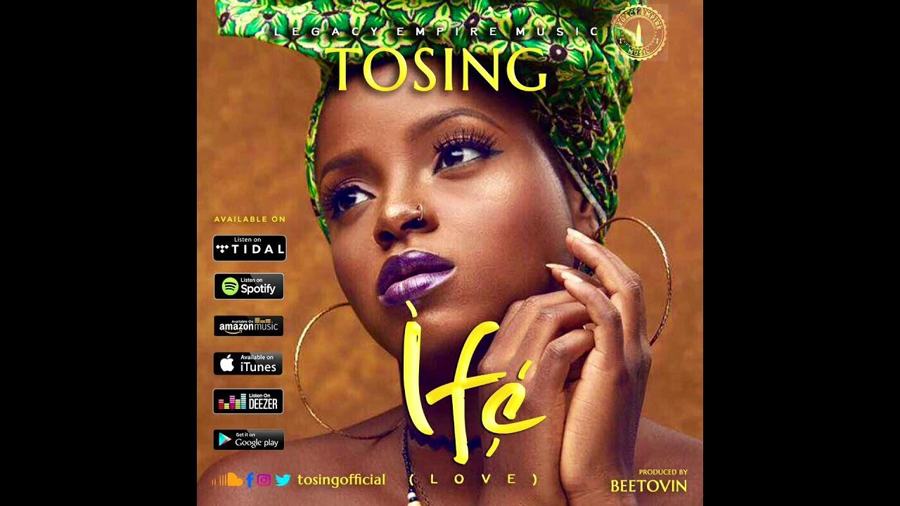 Download Tosing - Ife