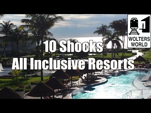 All Inclusive Resorts - 10 SHOCKS of All Inclusive Resorts