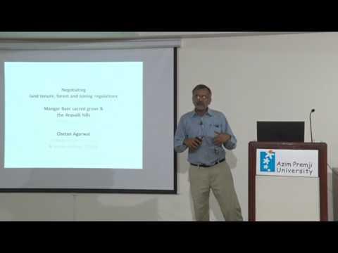 """The Future of the Mangar Bani Sacred Grove and the Aravalli Hills of Haryana"" by Chetan Agarwal"