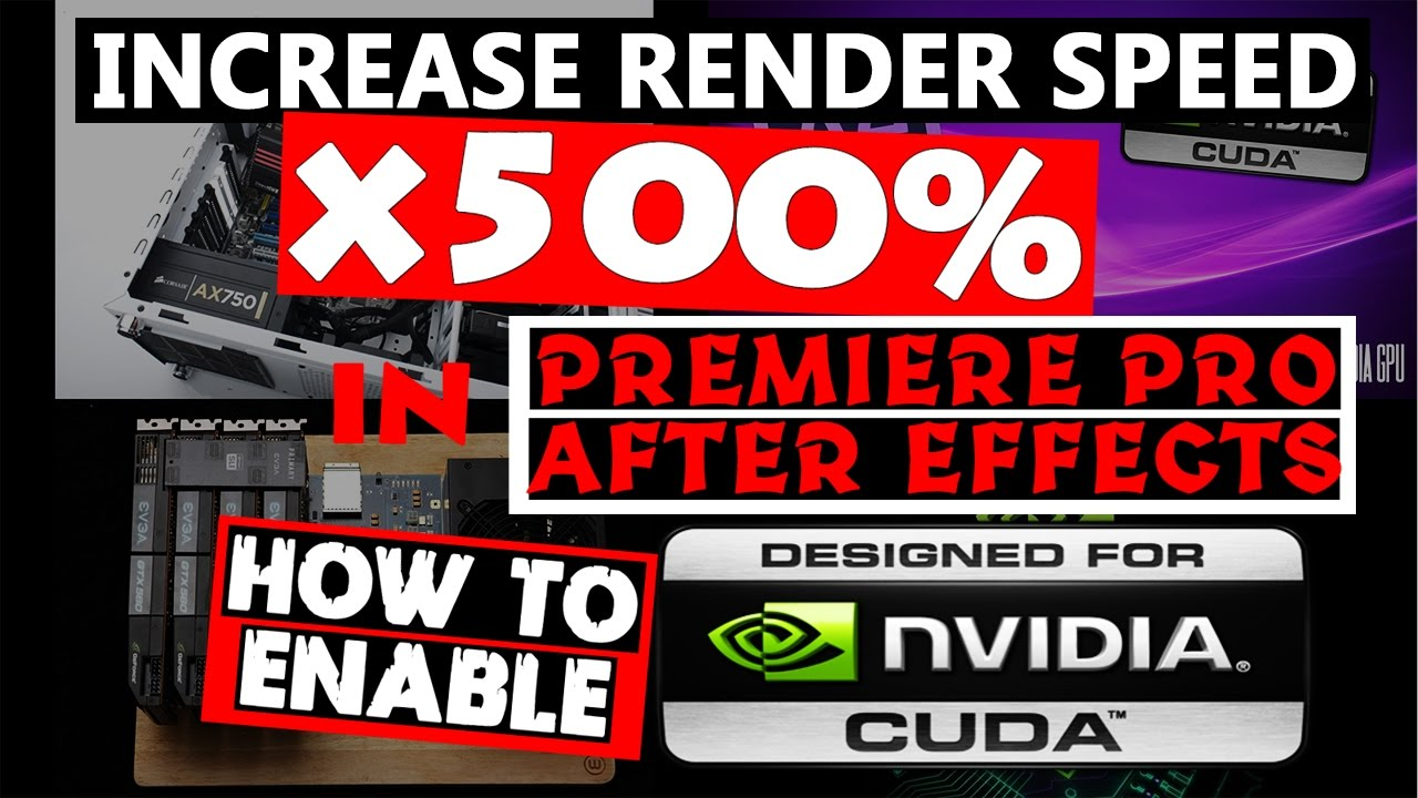 How to Increase Render Speed x500% | How to enable CUDA for Premiere Pro &  After Effects-2015