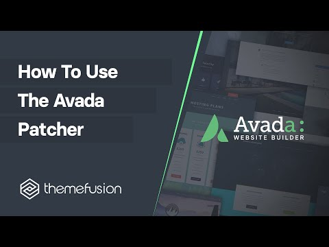 How To Use The Avada Patcher Video