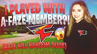 I played with a FaZe member in random duos (Duos with Nate Hill)