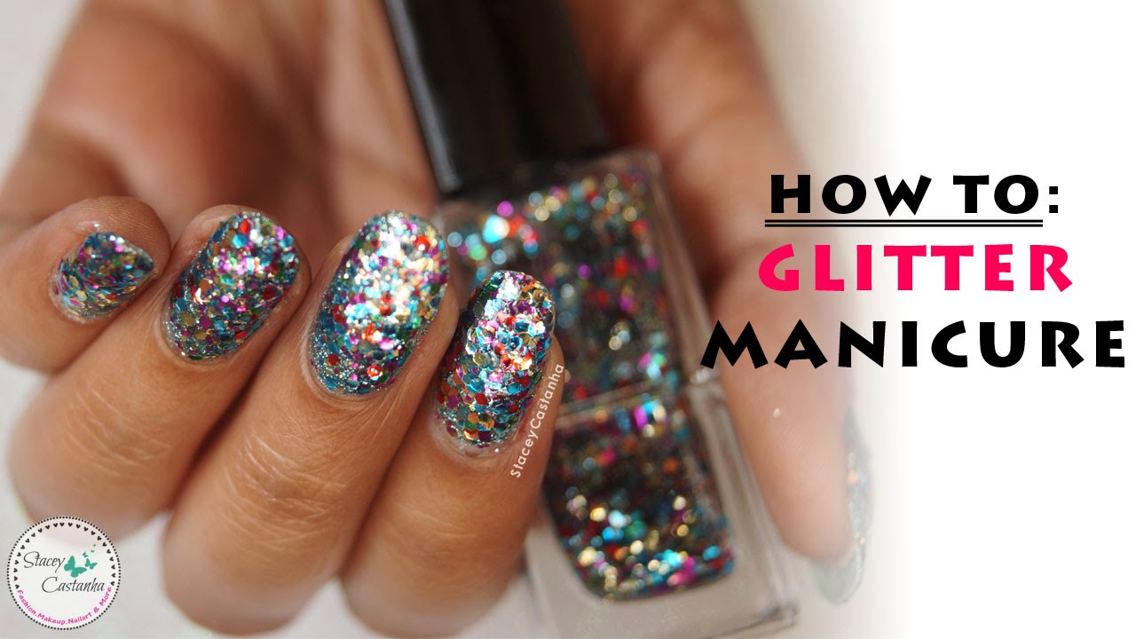 How To Apply Glitter Nail Polish | Easy Glitter Manicure - YouTube