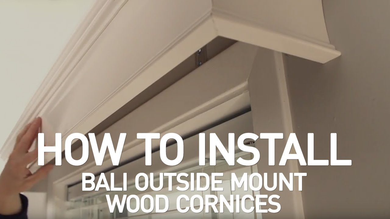 How To Install Bali 174 Wood Cornices Outside Mount Youtube