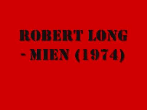 Robert Long - Mien