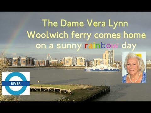 Dame Vera Lynn takes her place in London as the 2nd new Woolwich ferry.