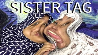 SISTER TAG!! How well do we know each other?
