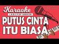 KARAOKE Lagu Ambon - PUTUS CINTA ITU BIASA - Doddie Latuharhary // By Lanno Mbauth