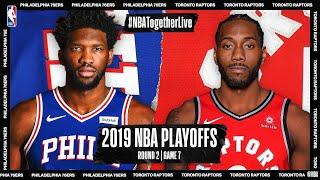 2019 NBA Playoffs Round 2   Game 7: Philadelphia 76ers @ Toronto Raptors #NBATogetherLive