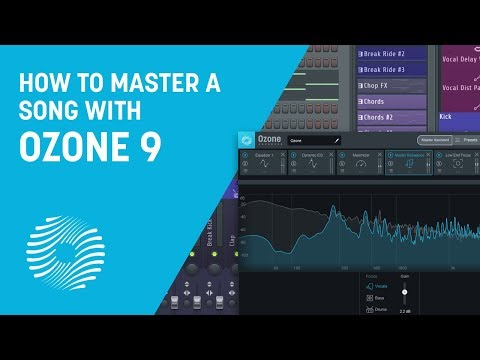 how-to-master-a-song-from-start-to-finish-with-ozone-9-|-izotope