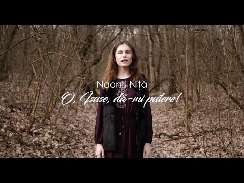 Download Naomi Nita - O Isuse da-mi putere
