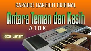 Download ANTARA TEMAN DAN KASIH - KARAOKE DANGDUT ORIGINAL