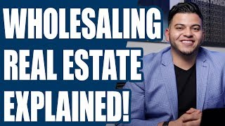 What Is Wholesaling Real Estate? Entire Process Explained!