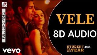 Vele (8D AUDIO)| SOTY | Vele (8D SONG)|